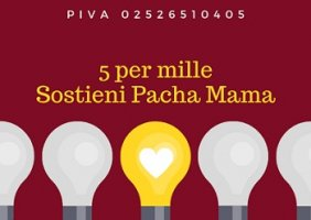 5 PER MILLE a PACHA MAMA